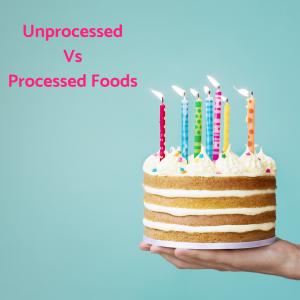 Andreia Trigo - Unprocessed vs Processed Food